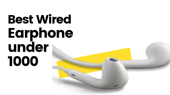 best wired earphone